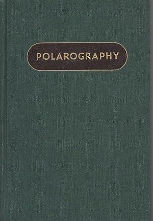 Polarography: I. M. Kolthoff