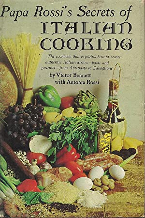 Papa Rossi's Secrets of Italian Cooking: Victor Bennett with