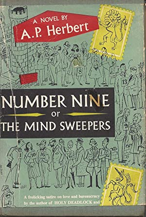 Number Nine or the Mind Sweepers: A. P. Herbert