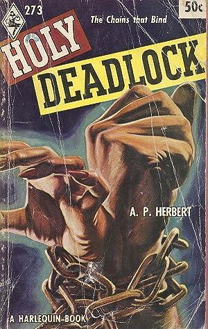 Holy Deadlock: A. P. Herbert