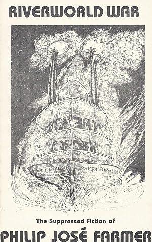 Riverworld: The Supressed Fiction of Philip Jose: Philip Jose Farmer