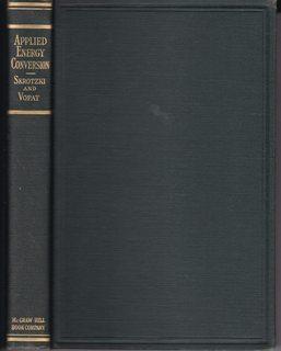 Applied Energy Conversion - A Text in: Skortzki, Bernhardt G.A.;