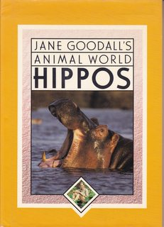 Hippos (Jane Goodall's Animal World): Goodall, Jane; Schlein, Miriam; Root, Alan