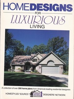 Home Designs for Luxurious Living: A Collection of over 200 Home Plans from America's Leading ...