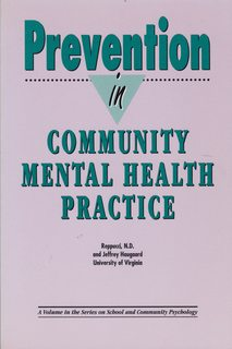 Prevention in Community Mental Health Practice (School and Community Psychology Series): Repucci, ...