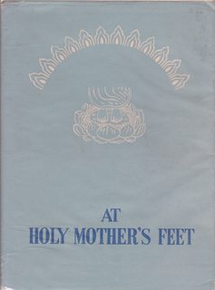 At Holy Mother's Feet: Teachings of Shri: Disciples, Her Direct