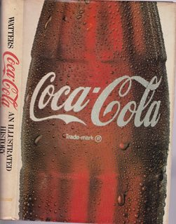 Coca-Cola: An Illustrated History: Watters, Pat