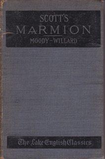 Scott's Marmion (Moody-Willard, The Lake English Classics,: Scott, Sir Walter