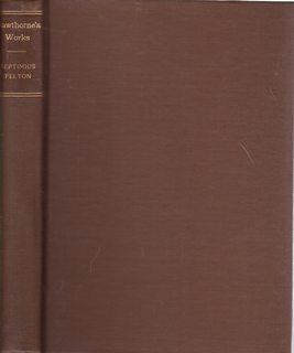 Septimius Felton Or the Elixir of Life: Hawthorne, Nathaniel