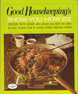 Good Housekeeping's Show-you-how Cook Book