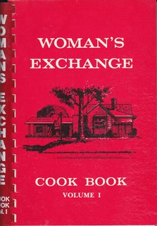 Woman's Exchange Cook Book, Volume I: Recipes: The Woman's Exchange