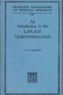 Introduction to the Laplace Transformation, with Engineering: Jaeger, J.C.