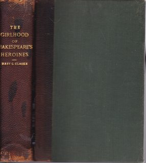 The Girlhood of Shakespeare?s Heroines; in a: CLarke, Mary Cowden