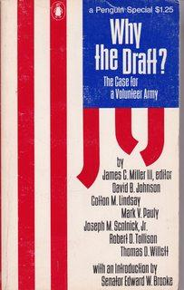 Why the Draft? The Case for a: James C. Miller