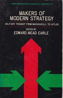 Makers of Modern Strategy: Military Thought From