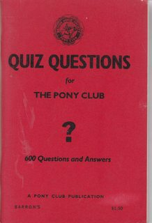 Quiz questions for the Pony Club: 600 questions and answers
