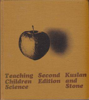 Teaching Children Science: An Inquiry Approach: Kuslan, L.I.; Stone,