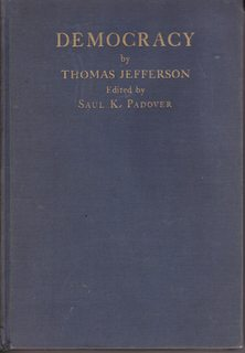 Democracy by Thomas Jefferson (First Edition): Saul K. Padover,