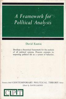 A Framework for Political Analysis. Prentice-Hall Contemporary: easton, david