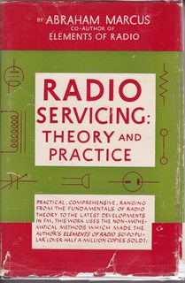 Radio Servicing: Theory And Practice: Marcus