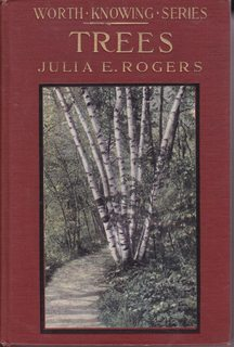 TREES WORTH KNOWING LITTLE NATURE LIBRARY SERIES: Rogers, Julia Ellen