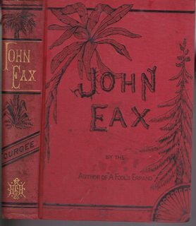 JOHN EAX AND MAMELON Or, the South: Tourgee, Albion W.