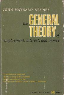 General Theory of Employment, Interest and Money: Keynes, John Maynard