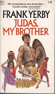 Judas, My Brother: The Story of the: Yerby, Frank