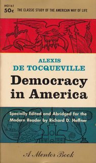 "an analysis of democracy in america a book by alexis de toqueville An unabridged explanation of america to europeans and of americans to themselves ""america is great because she is good if america ceases to be good, america will cease to be great""-alexis de tocqueville both volumes of democracy in america with annotations included in this ebook in the two volumes of democracy in america by alexis de."