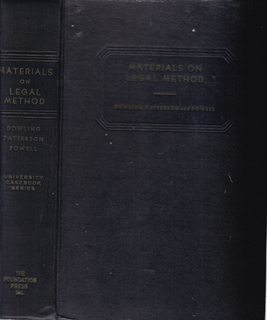Materials for Legal Method - University Casebook: Powell, Dowling -