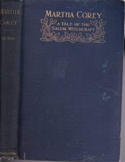 Martha Corey, A Tale of the Salem: DuBois, Constance Goddard