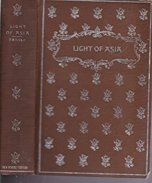 The Light of Asia; or, The Great Renunciation