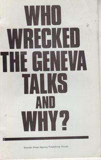 WHO WRECKED THE GENEVA TALKS AND WHY: Andropov, Y.V.