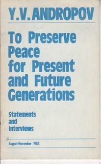 To Preserve Peace for Present and Future: Andropov, Y.V.