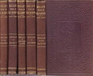 ROLLO'S TOUR In EUROPE. Rollo on the: Abbott, Jacob [1803