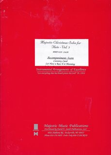 Majestic Christmas Solos for Flute Vol. 3: Gordon Schuster (Arranged