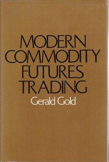 Modern Commodity Futures Trading