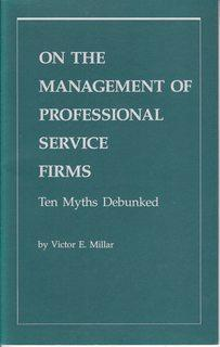 On the Management of Professional Service Firms