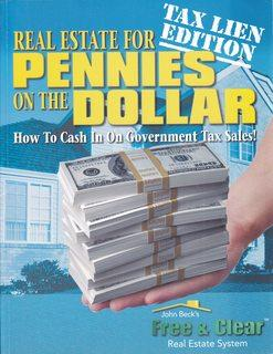 Real Estate for Pennies on the Dollar: How to Cash in on Government Tax Sales (John Beck's Free &...