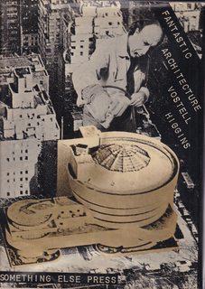 Fantastic Architecture: Higgins, Dick; Vostell,