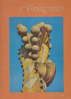Horizon Magazine - A Magazine of the: Thorndike, Joseph Ed.