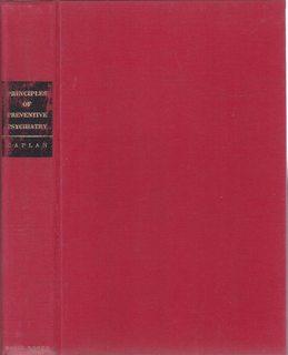 Principles of Preventive Psychiatry: Caplan, Gerald; Felix,