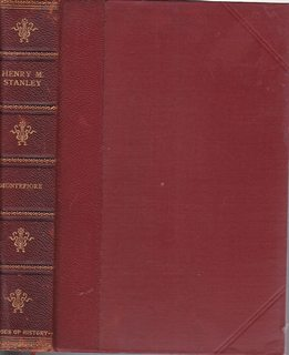 Henry M. Stanley The African Explorer; edited with supplementary chapters by Henry Ketcham. (Hero...
