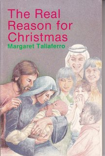 The Real Reason for Christmas: Letters to Children for the Twelve Nights of Christmas