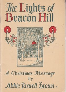 The lights of Beacon Hill;: A Christmas message,