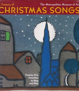 A Treasury of Christmas Songs: Twenty-five Favorites to Sing and Play