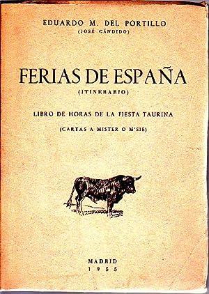 FERIAS DE ESPAÑA (ITINERARIO). LIBRO DE HORAS: M DEL PORTILLO,