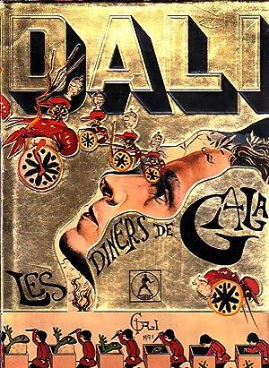 Dali Les Diners De Gala Abebooks