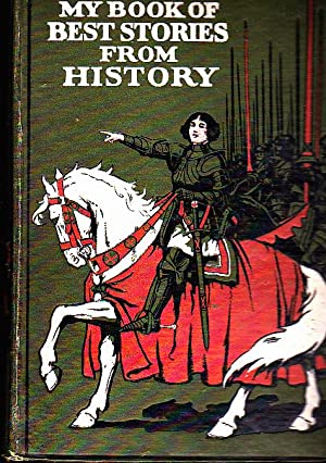 MY BOOK OF BEST STORIES FROM HISTORY.