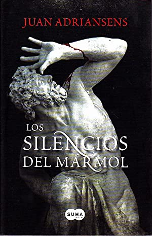 LOS SILENCIOS DEL MARMOL.: ADRIANSENS, Juan.